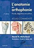 David H McFarland - L'anatomie en orthophonie - Parole, déglutition et audition.