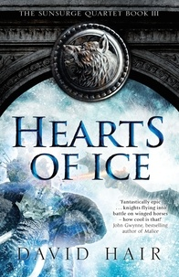 David Hair - Hearts of Ice - The Sunsurge Quartet Book 3.
