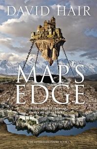 David Hair - Map's Edge - The Tethered Citadel Book 1.