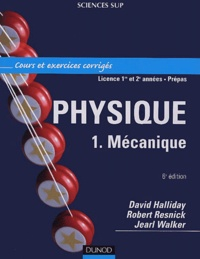 David Halliday et Robert Resnick - Physique - Volume 1, Mécanique.