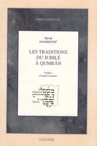 David Hamidovic - Les traditions du jubilé à Qumrân.