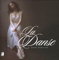 David Hamilton - La Danse - Edition trilingue français-anglais-allemand. 4 CD audio
