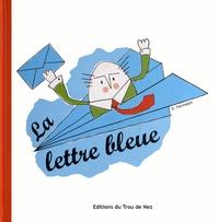 David Hannappe - La lettre bleue.