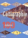 David Harris - Calligraphie - 100 alphabets.