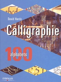David Harris - Calligraphie - 100 alphabets.