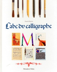 David Harris - L'abc du calligraphe.