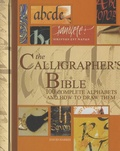 David Harris - The Calligrapher's Bible - 100 Complete Alphabets and How to Draw Them.