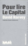 David Harvey - Pour lire le Capital.