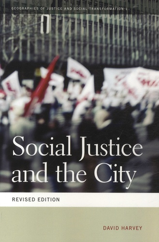 David Harvey - Social Justice and the City.
