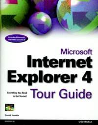 MICROSOFT INTERNET EXPLORER 4. Tour Guide, Avec CD-ROM, Edition en anglais.pdf