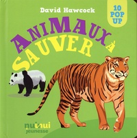 David Hawcock - Animaux à sauver.