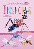 David Hawcock et Margherita Borin - Insectes - Avec 1 livre et 8 modèles.