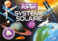 David Hawcock - La nature en Pop-up ! Système solaire - Découvre le système solaire et ses planètes.