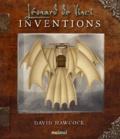David Hawcock - Les inventions de Léonard de Vinci.