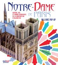 David Hawcock et Kath Jewitt - Notre-Dame de Paris - Histoire, art et grands évènements de la construction à aujourd'hui.