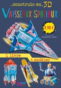 David Hawcock et Margherita Borin - Vaisseaux spatiaux - Avec 1 livre et 8 modèles.