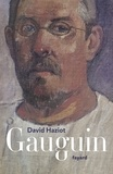 David Haziot - Gauguin.