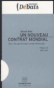 David Held - Un nouveau contrat mondial - Pour une gouvernance social-démocrate.