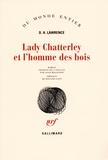 David Herbert Lawrence - Lady Chatterley et l'homme des bois - Deuxième version de L'Amant de Lady Chatterley.