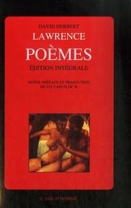 David Herbert Lawrence - Poèmes - Edition intégrale. Noces de braise, Soleil hostile, Les feux de l'ombre..