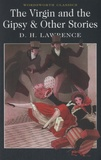 David Herbert Lawrence - The Virgin and the Gipsy & Other Stories.