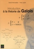 David Hernàndez et Yves Laszlo - Introduction à la théorie de Galois.
