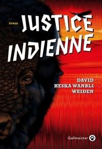 David Heska Wanbli Weiden - Justice indienne.