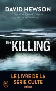 David Hewson - The killing.