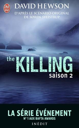 David Hewson - The killing - Saison 2.