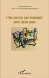 David Hiez et Séverine Menétrey - L'effectivité du droit économique dans l'espace OHADA.