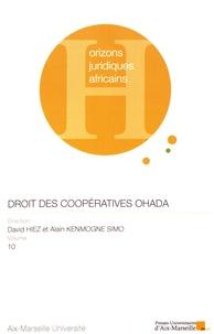 David Hiez et Alain Kenmogne Simo - Le droit des coopératives OHADA.