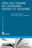 David Hiez et Eric Lavillunière - Vers une théorie de l'économie sociale et solidaire.