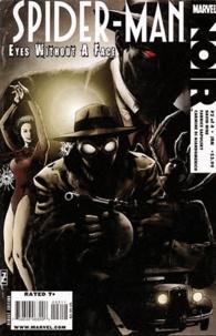 David Hine et Fabrice Sapolsky - Spider-Man Noir  : Les yeux sans visage.
