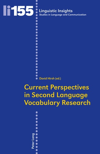 David Hirsh - Current Perspectives in Second Language Vocabulary Research.