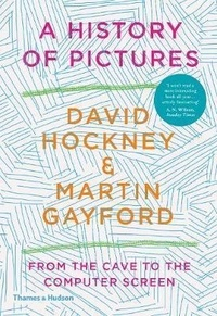 David Hockney - David Hockney a history of pictures.