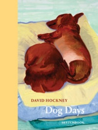 David Hockney - Dog days: sketchbook.
