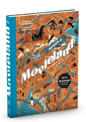 David Honnorat - Retour à Movieland.