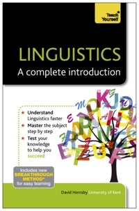 David Hornsby - Linguistics: A Complete Introduction: Teach Yourself.