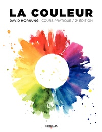 La couleur- Cours pratique - David Hornung |