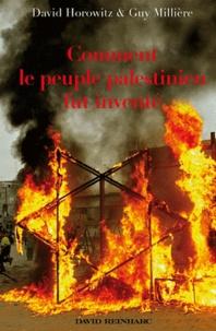 David Horowitz et Guy Millière - Comment le peuple palestinien fut inventé.