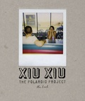 David Horvitz - Xiu Xiu - The Polaroid Project. 1 CD audio