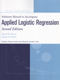 David Hosmer et Stanley Lemeshow - Applied Logistic Regression - Solutions Manual to Accompany.