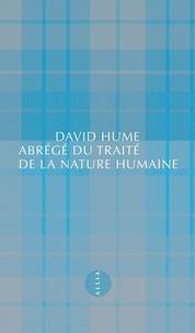 David Hume - Abrégé du Traité de la nature humaine - Suivi de Lettre d'un gentleman à son ami d'Edimbourg.