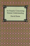 David Hume - An Enquiry Concerning Human Understanding.