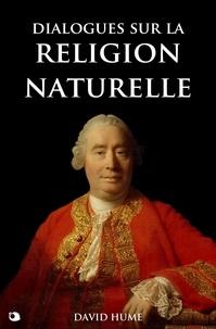 David Hume - Dialogues sur la religion naturelle.