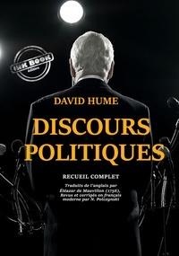David Hume - Discours politiques - édition intégrale.
