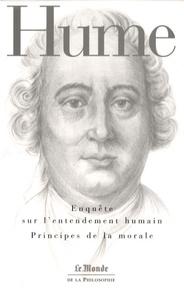 David Hume - Enquête sur l'entendement humain / Principes de la morale.