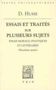 David Hume - Essais et traités sur plusieurs sujets - Essais moraux, politiques et littéraires (deuxième partie).