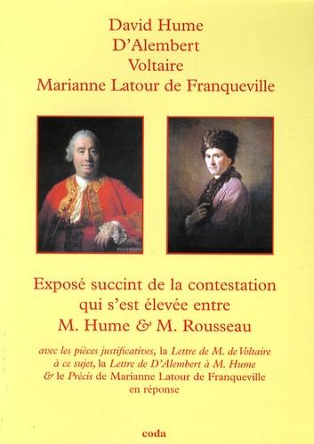 David Hume et Jean d' Alembert - Exposé succinct de la contestation qui s'est élevée entre M. Hume et M. Rousseau.