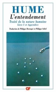David Hume - Traité de la nature humaine - Livre 1 et appendice,L'entendement.
